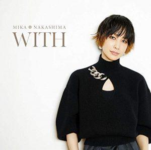 [Album] Mika Nakashima – WITH [MP3/320K/ZIP][2020.12.02]