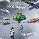 [Album] Mr.Children – SOUNDTRACKS [AAC/256K/ZIP][2020.12.02]