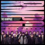 [Single] THE RAMPAGE from EXILE TRIBE – MY PRAYER [MP3/320K/ZIP][2020.12.09]