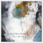 [Digital Single] TK from Ling tosite sigure – Dramatic Slow Motion (Reconstructed 2020) [MP3/320K/ZIP][2020.12.23]