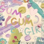 [Digital Single] Kyary Pamyu Pamyu – Gum Gum Girl [FLAC/ZIP][2021.01.29]