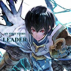 "[Digital Single] MY FIRST STORY – LEADER ""Hortensia Saga"" Opening Theme [MP3/320K/ZIP][2021.01.10]"