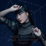 [Single] Riko Azuna – keep weaving your spider way [FLAC/ZIP][2021.01.27]