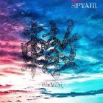 [Album] SPYAIR – Wadachi [MP3/320K/ZIP][2021.01.06]