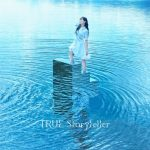 [Single] TRUE – Storyteller [FLAC/ZIP][2021.01.13]