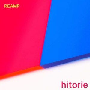 [Album] Hitorie – REAMP [MP3/320K/ZIP][2021.02.17]