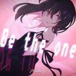 [Digital Single] MindaRyn – Be the one [MP3/320K/ZIP][2021.02.24]