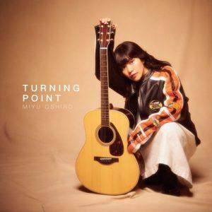 "[Single] Miyu Oshiro – TURNING POINT ""Log Horizon: Entaku Houkai"" Ending Theme [MP3/320K/ZIP][2021.02.10]"