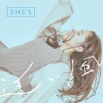 [Single] SHE'S – Oikaze [MP3/320K/ZIP][2021.02.17]