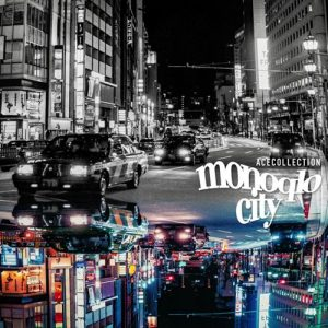 [Single] ACE COLLECTION – monoqlo city [FLAC/ZIP][2021.04.05]