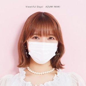"[Single] Azumi Waki – Viewtiful Days! ""Slime Taoshite 300-nen, Shiranai Uchi ni Level Max ni Nattemashita"" Ending Theme [MP3/320K/ZIP][2021.06.16]"