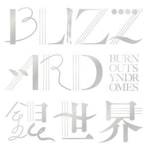 [Single] BURNOUT SYNDROMES – BLIZZARD/Ginsekai [FLAC/ZIP][2021.05.19]