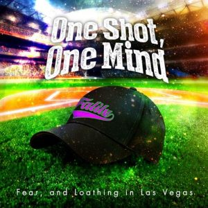 [Digital Single] Fear, and Loathing in Las Vegas – One Shot, One Mind [MP3/320K/ZIP][2021.04.21]