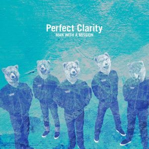 [Digital Single] MAN WITH A MISSION – Perfect Clarity [MP3/320K/ZIP][2021.05.03]