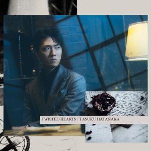 "[Single] Tasuku Hatanaka – TWISTED HEARTS ""Yuukoku no Moriarty"" 2nd Opening Theme [MP3/320K/ZIP][2021.04.28]"