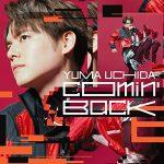 [Single] Yuma Uchida – Comin' Back [FLAC/ZIP][2021.04.21]