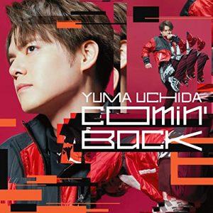"[Single] Yuma Uchida – Comin' Back ""Shakunetsu Kabaddi"" Ending Theme [MP3/320K/ZIP][2021.04.21]"