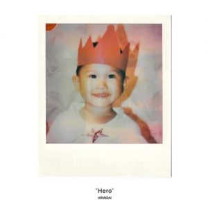 [Digital Single] Dai Hirai – Hero [FLAC/ZIP][2021.05.09]