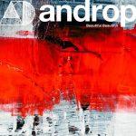[Digital Single] androp – Beautiful Beautiful [MP3/320K/ZIP][2021.06.09]
