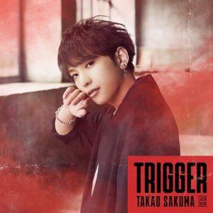 [Single] Takao Sakuma – Trigger [MP3+FLAC/ZIP][2021.07.21]