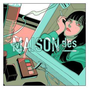 [Digital Single] MAISONdes – Hello/Hello (feat. yama & Nakimushi) [MP3+FLAC/ZIP][2021.02.03]