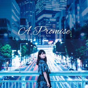 """[Single] Aira Yuuki – A Promise """"Sekai Saikou no Ansatsusha, Isekai Kizoku ni Tensei suru"""" Ending Theme [MP3+FLAC/ZIP][2021.11.10]"""