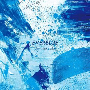 """[Single] Omoinotake – EVERBLUE """"Blue Period"""" Opening Theme [MP3+FLAC/ZIP][2021.11.27]"""
