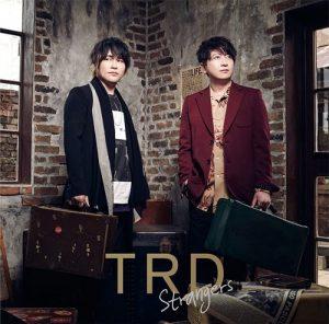 "[Single] TRD – Strangers ""Kyuuketsuki Sugu Shinu"" Ending Theme [MP3+FLAC/ZIP][2021.11.04]"